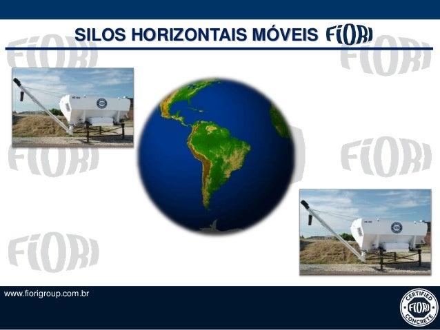www.fiorigroup.com.br SILOS HORIZONTAIS MÓVEIS
