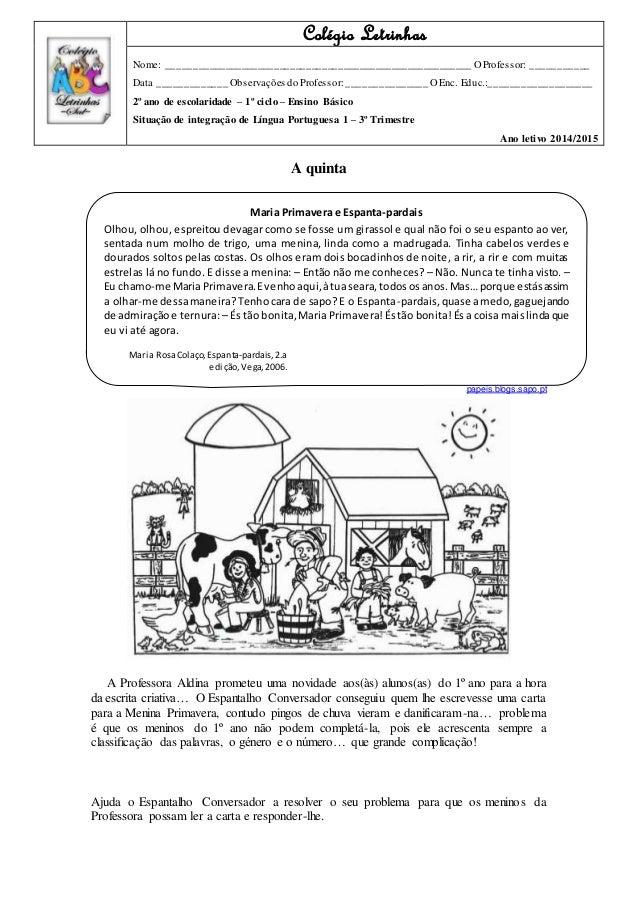 A quinta papeis.blogs.sapo.pt A Professora Aldina prometeu uma novidade aos(às) alunos(as) do 1º ano para a hora da escrit...