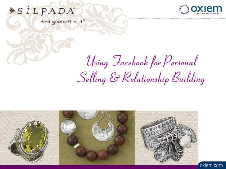 Using Facebook for Personal Selling & Relationship Building