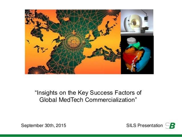 "soundbitemedical.comSeptember 30th, 2015 SILS Presentation ""Insights on the Key Success Factors of Global MedTech Commerci..."