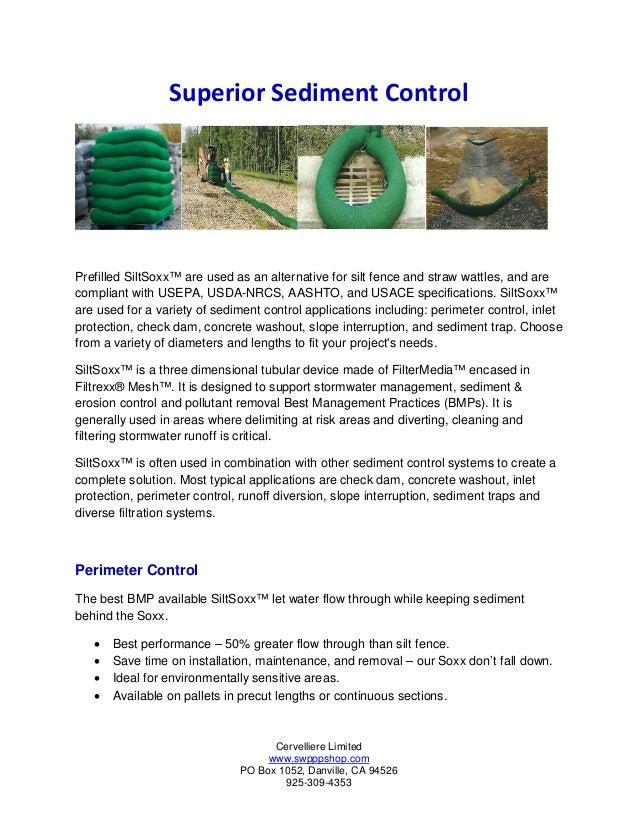 Cervelliere Limited www.swpppshop.com PO Box 1052, Danville, CA 94526 925-309-4353 Superior Sediment Control Prefilled Sil...