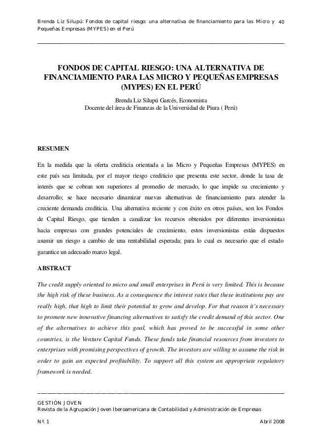 Brenda Liz Silupú: Fondos de capital riesgo: una alternativa de financiamiento para las Micro y 40Pequeñas Empresas (MYPES...