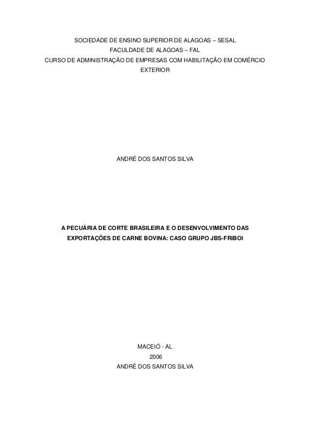 SOCIEDADE DE ENSINO SUPERIOR DE ALAGOAS – SESAL                  FACULDADE DE ALAGOAS – FALCURSO DE ADMINISTRAÇÃO DE EMPRE...