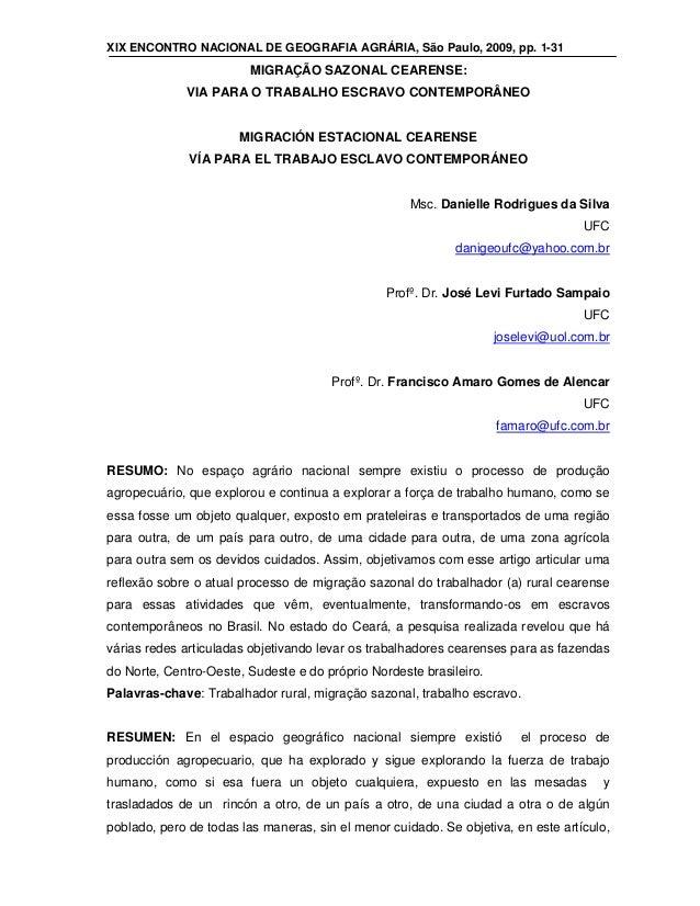 XIX ENCONTRO NACIONAL DE GEOGRAFIA AGRÁRIA, São Paulo, 2009, pp. 1-31  MIGRAÇÃO SAZONAL CEARENSE: VIA PARA O TRABALHO ESCR...