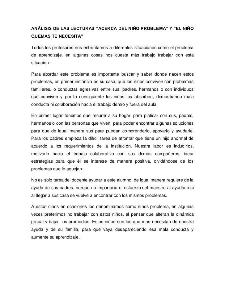 """ANÁLISIS DE LAS LECTURAS """"ACERCA DEL NIÑO PROBLEMA"""" Y """"EL NIÑOQUEMAS TE NECESITA""""Todos los profesores nos enfrentamos a di..."""