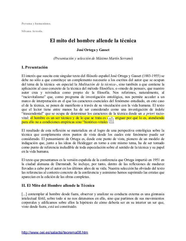 Persona y humanismo. Silvana Arreola. El mito del hombre allende la técnica José Ortega y Gasset (Presentación y selección...