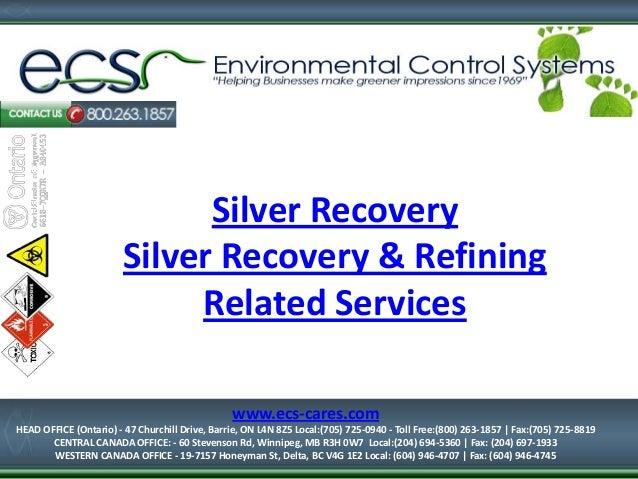 Silver Recovery Services - Toronto, Ontario, Calgary