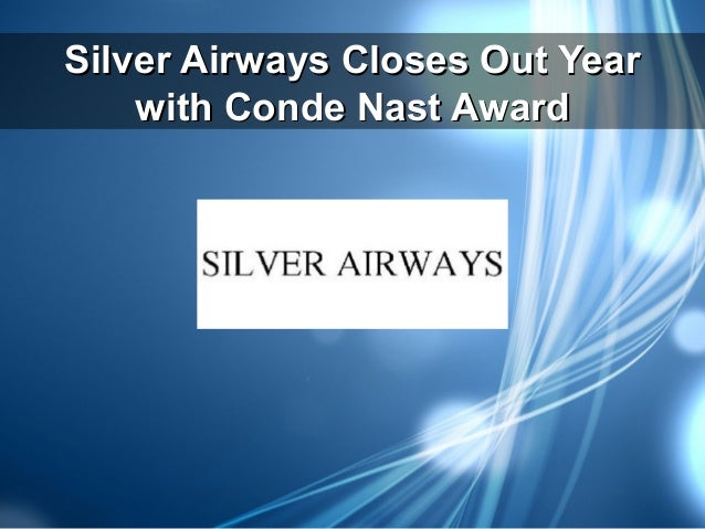 Silver Airways Closes Out Year with Conde Nast Award