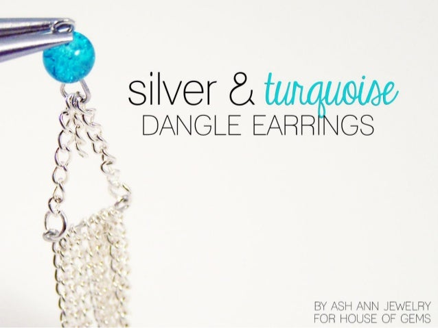 How to Make Silver & Turquoise Dangle Earrings