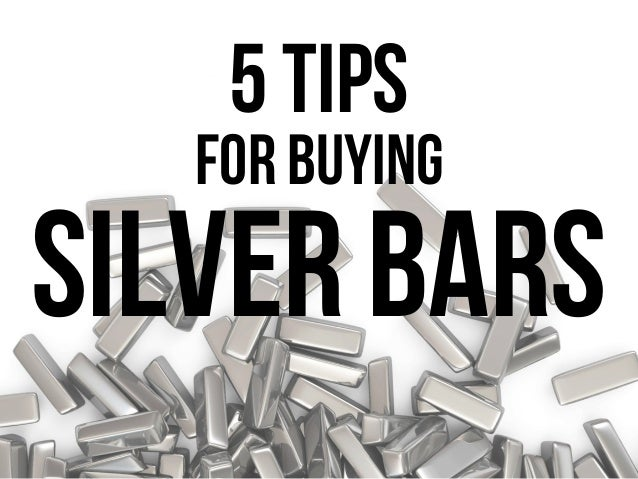 5 tips For buying silver bars