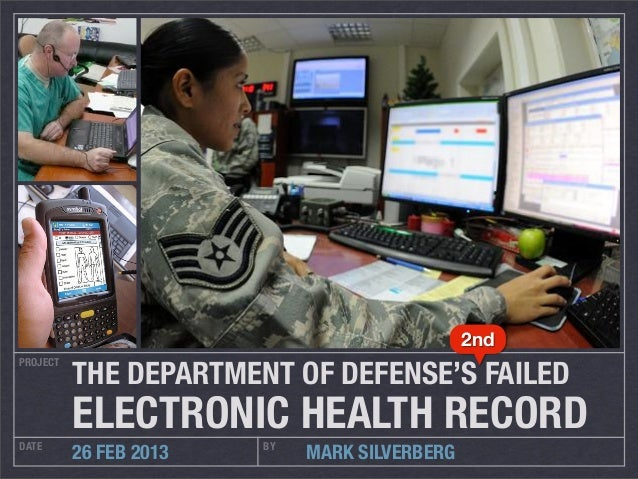 2nd          THE DEPARTMENT OF DEFENSE'S FAILEDPROJECT          ELECTRONIC HEALTH RECORDDATE                    BY        ...