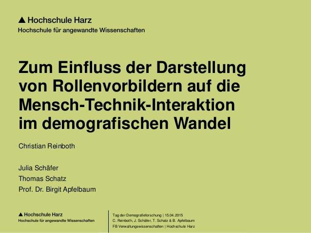 Seite 1 FB Verwaltungswissenschaften | Hochschule Harz Zum Einfluss der Darstellung von Rollenvorbildern auf die Mensch-Te...