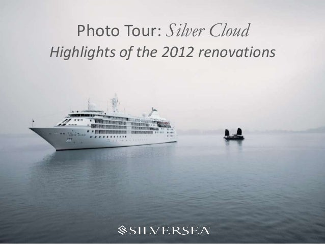 Photo Tour: Silver CloudHighlights of the 2012 renovations