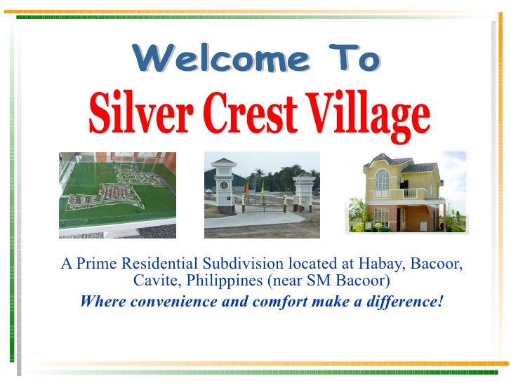 A Prime Residential Subdivision located at Habay, Bacoor, Cavite, Philippines (near SM Bacoor) Where convenience and comfo...