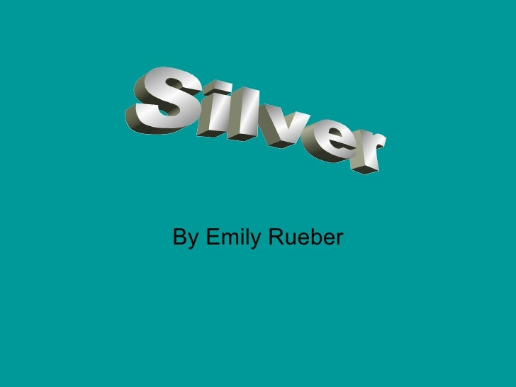 By Emily Rueber Silver