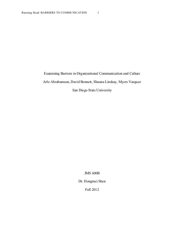 Running Head: BARRIERS TO COMMUNICATION        1             Examining Barriers in Organizational Communication and Cultur...