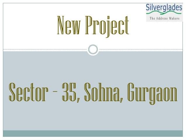 NewProject Sector –35,Sohna,Gurgaon
