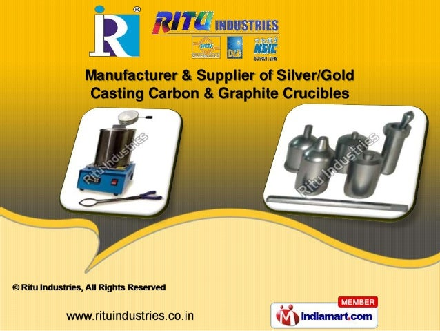 Manufacturer & Supplier of Silver/Gold Casting Carbon & Graphite Crucibles