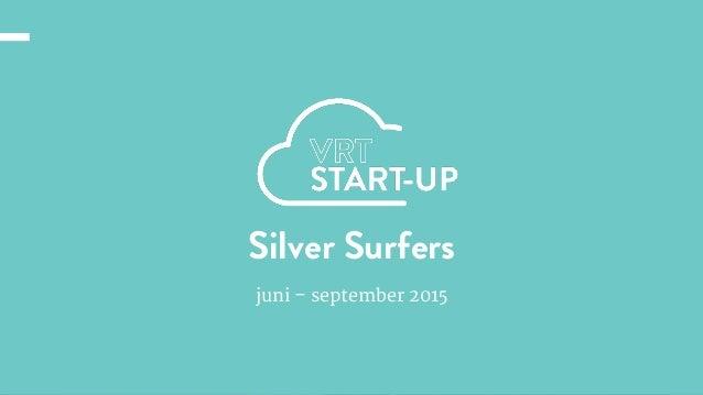 email@nextgeneration.comÝ Contact: 123 456 789 www.nextgeneration.com Silver Surfers juni – september 2015