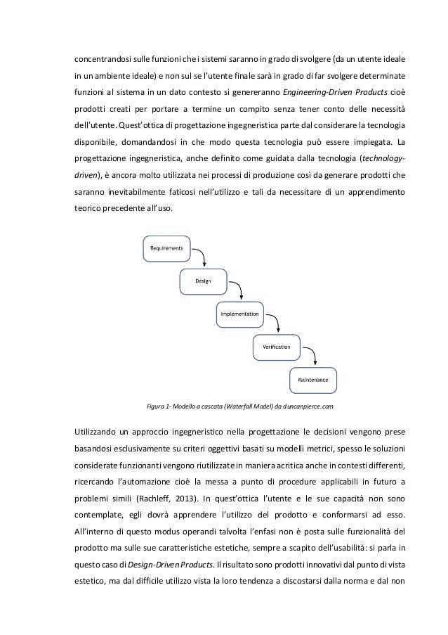che il prodotto sia utilizzato come previsto e con il minor dispendio possibile di energie (Abras, Maloney-Krichmar & Pree...