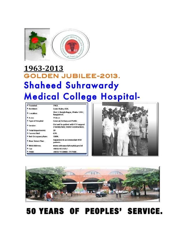 1963-2013 GOLDEN JUBILEE-2013.Shaheed SuhrawardyMedical College Hospital-                   ...