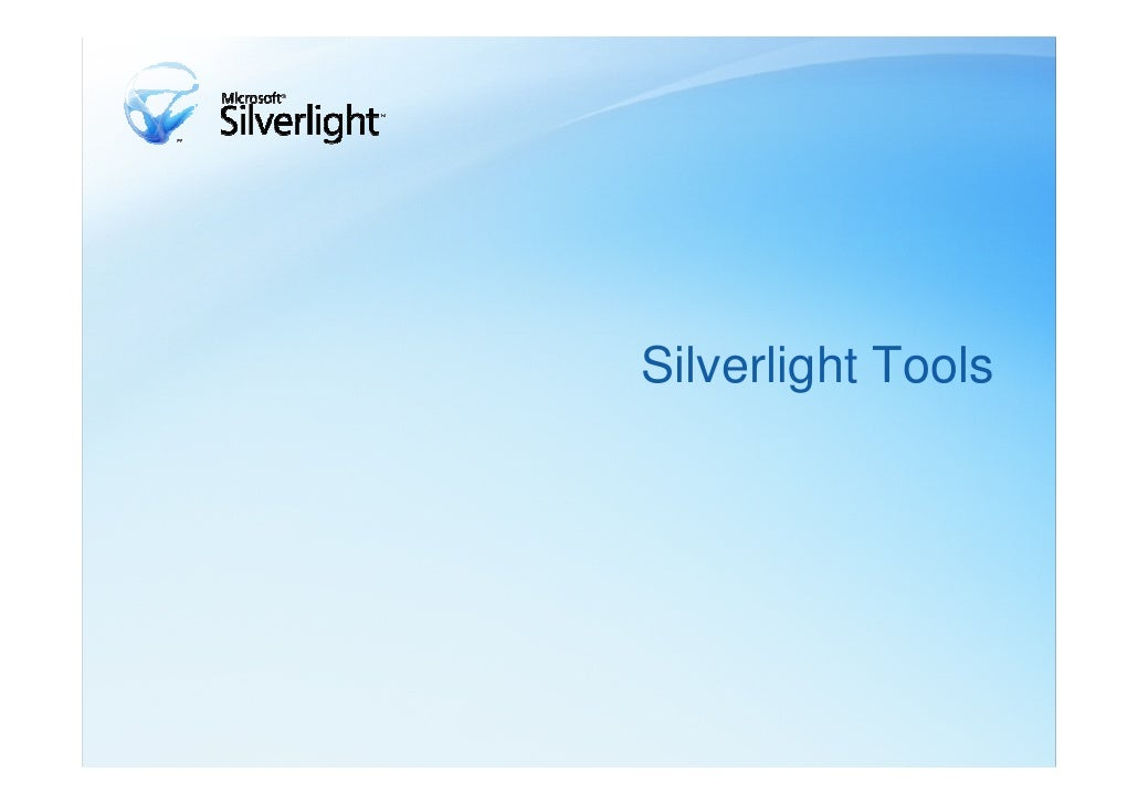 Silverlight Tools