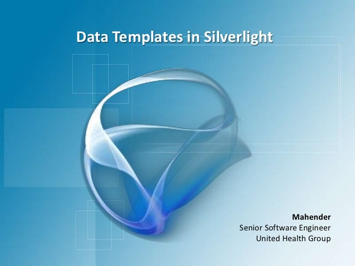 Data Templates in Silverlight<br />Mahender<br />Senior Software Engineer<br />United Health Group<br />