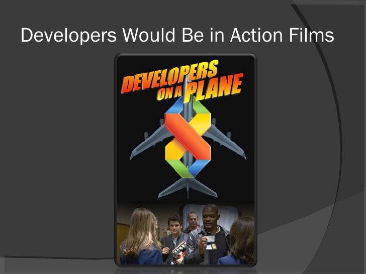 Developers Would Be in Action Films