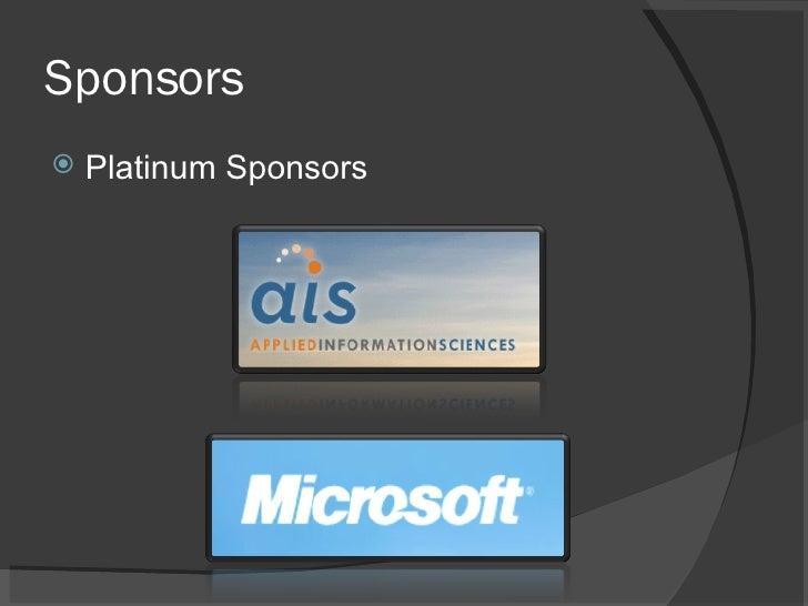 Sponsors <ul><li>Platinum Sponsors </li></ul>