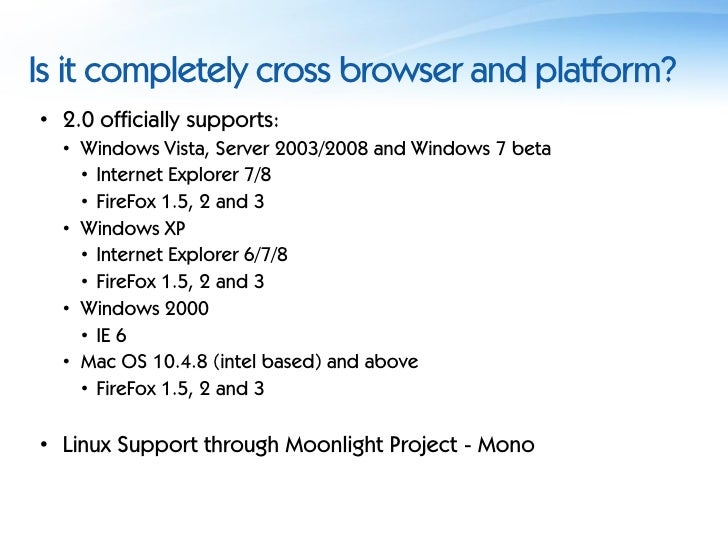 Silverlight - What Is It And How Can We Use It