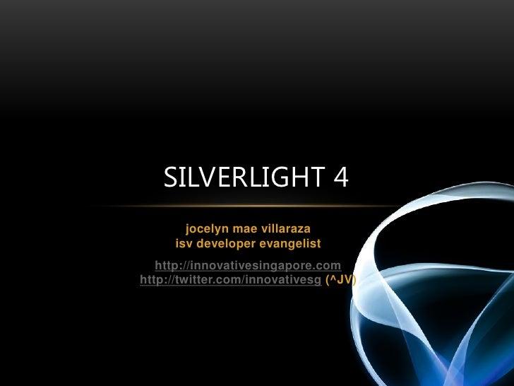 jocelynmaevillarazaisv developer evangelist<br />http://innovativesingapore.comhttp://twitter.com/innovativesg (^JV)<br />...