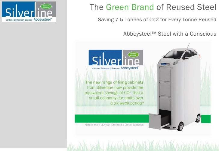 The  Green Brand  of Reused Steel   Saving 7.5 Tonnes of Co2 for Every Tonne Reused Abbeysteel™ Steel with a Conscious