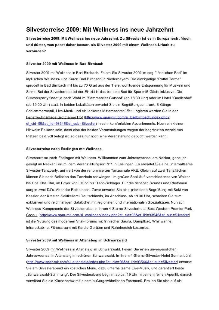 Silvesterreise 2009: Mit Wellness ins neue JahrzehntSilvesterreise 2009: Mit Wellness ins neue Jahrzehnt. Zu Silvester ist...