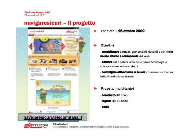 WordCamp Bologna 201224 novembre 2012navigaresicuri – Il progetto                                                         ...