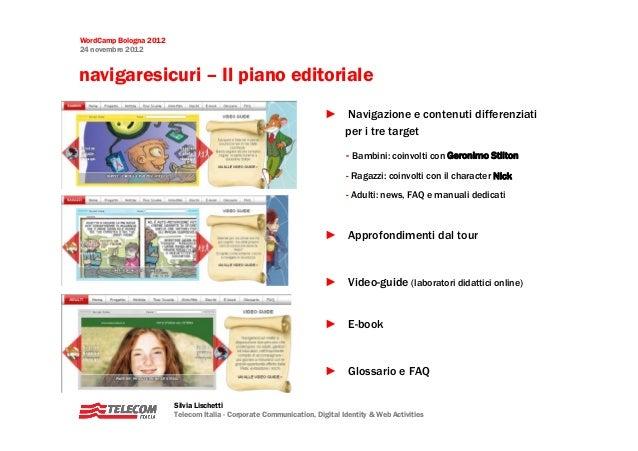 WordCamp Bologna 201224 novembre 2012navigaresicuri – Il piano editoriale                                                 ...