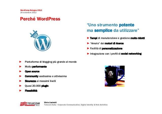 WordCamp Bologna 201224 novembre 2012Perché WordPress                                                                     ...