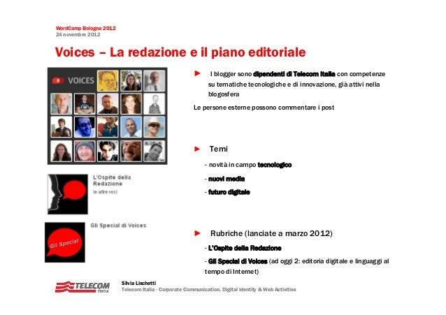 WordCamp Bologna 201224 novembre 2012Voices – La redazione e il piano editoriale                                          ...