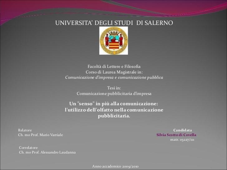 UNIVERSITA' DEGLI STUDI  DI SALERNO Facoltà di Lettere e Filosofia Corso di Laurea Magistrale in: Comunicazione d'impresa ...