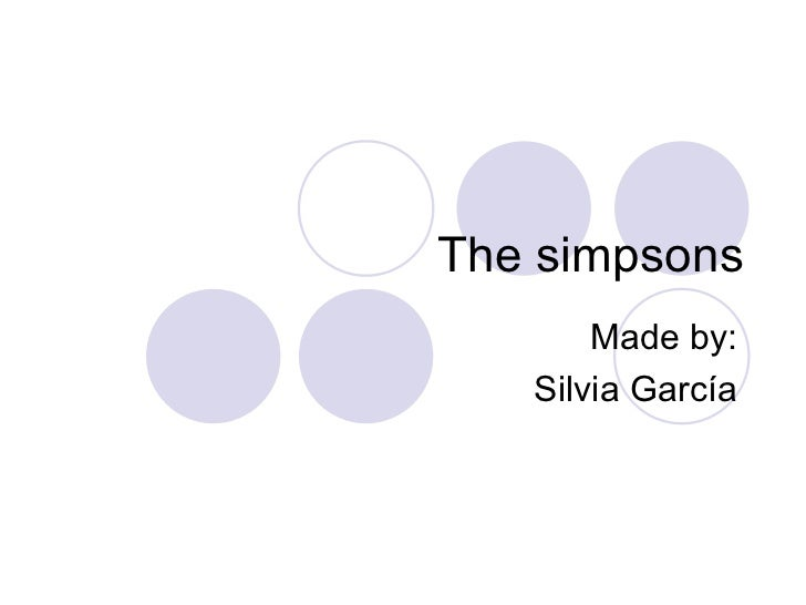 The simpsons Made by: Silvia García