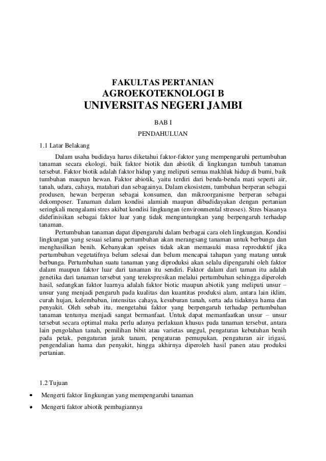 FAKULTAS PERTANIAN AGROEKOTEKNOLOGI B UNIVERSITAS NEGERI JAMBI BAB I PENDAHULUAN 1.1 Latar Belakang Dalam usaha budidaya h...