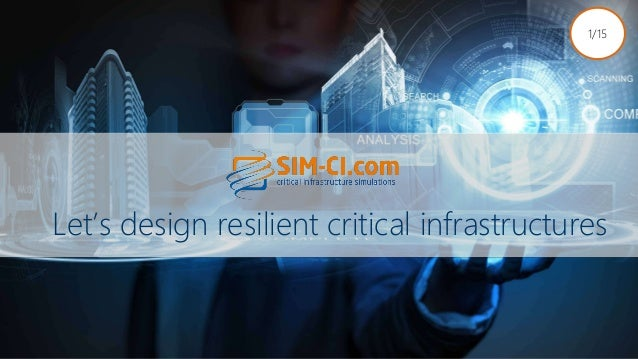 Let's design resilient critical infrastructures 1/15