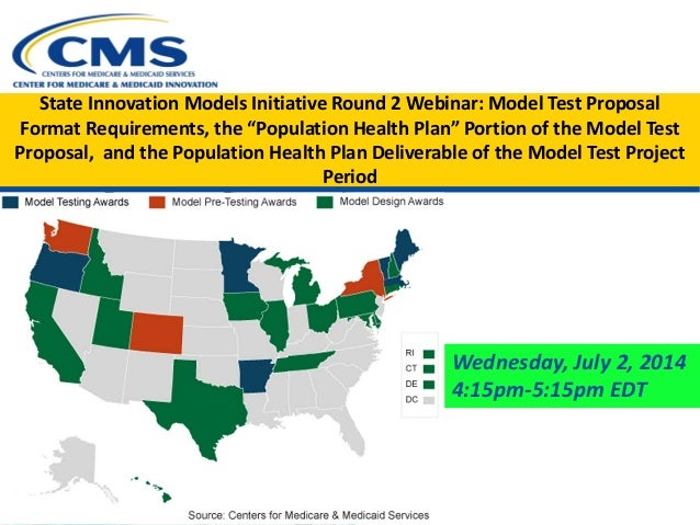 """State Innovation Models Initiative Round 2 Webinar: Model Test Proposal Format Requirements, the """"Population Health Plan"""" ..."""