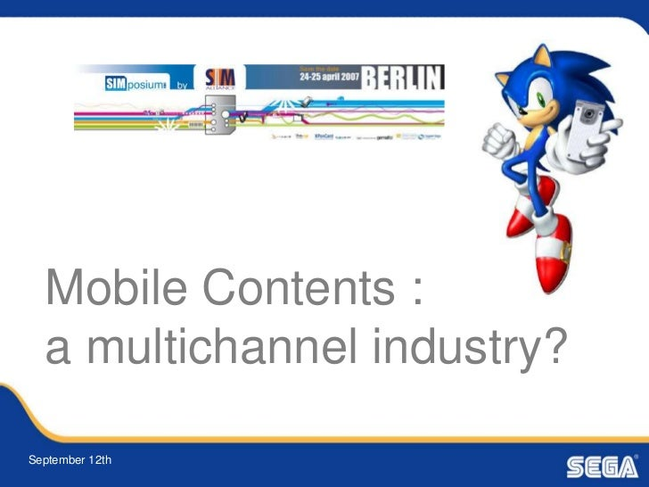 Mobile Contents :  a multichannel industry?September 12th