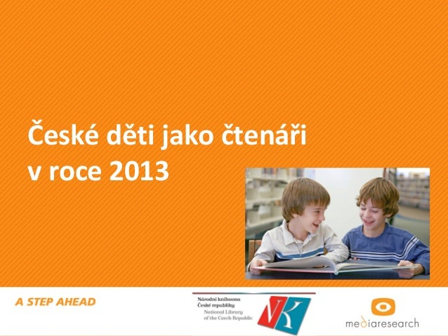 České děti jako čtenáři v roce 2013