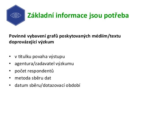 Základníinformacejsoupotřeba Povinnévybavenígrafůposkytovanýchmédiím/textu doprovázejícívýzkum  • v-tulkupo...