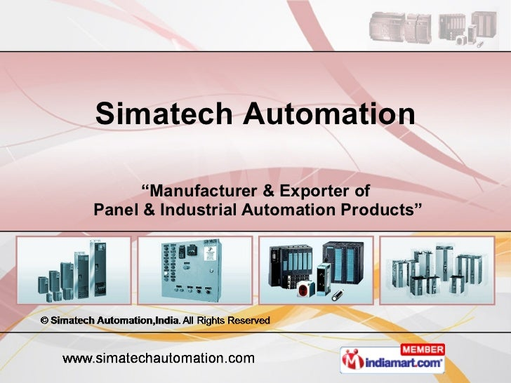 """"""" Manufacturer & Exporter of  Panel & Industrial Automation Products"""" Simatech Automation"""