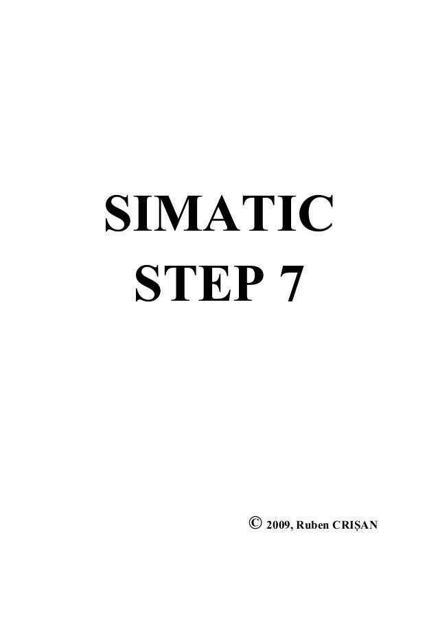 SIMATIC STEP 7 © 2009, Ruben CRIȘAN