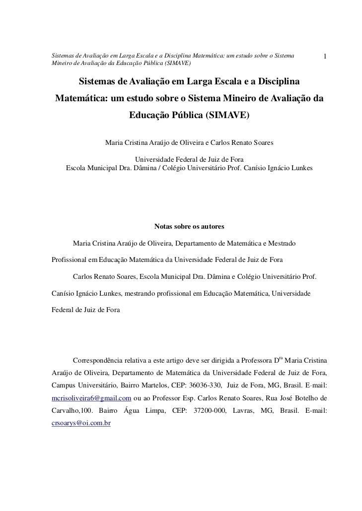 Sistemas de Avaliação em Larga Escala e a Disciplina Matemática: um estudo sobre o Sistema   1Mineiro de Avaliação da Educ...