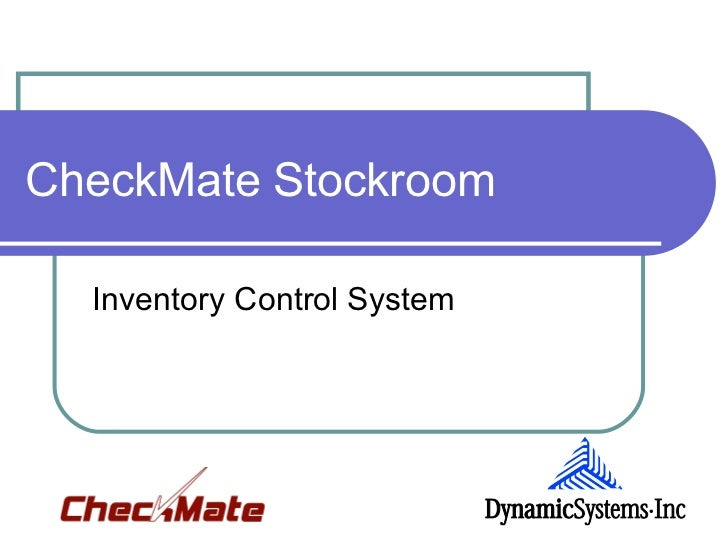 CheckMate Stockroom  Inventory Control System