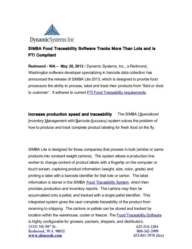 SIMBA Food Traceability Software Tracks More Than Lots and isPTI CompliantRedmond - WA – May 28, 2013 / Dynamic Systems, I...